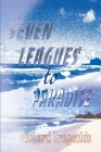 Seven Leagues to Paradise Cover Image