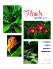 Your Florida Landscape: A Complete Guide to Planting and Maintenance Cover Image
