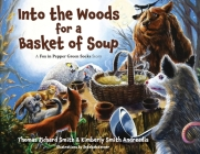 Into the Woods for a Basket of Soup Cover Image