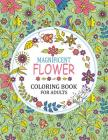 Magnificent Flower Coloring Book: Adults Coloring Book Cover Image