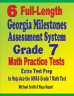 6 Full-Length Georgia Milestones Assessment System Grade 7 Math Practice Tests: Extra Test Prep to Help Ace the GMAS Grade 7 Math Test Cover Image