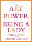 The Art and Power of Being a Lady Cover Image