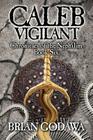 Caleb Vigilant (Chronicles of the Nephilim #6) Cover Image