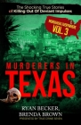 Murderers In Texas: The Shocking True Stories of Killing Out Of Deviant Impulses Cover Image