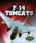 F-14 Tomcats (Military Vehicles) Cover Image