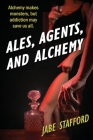 Ales, Agents, and Alchemy Cover Image