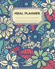Meal Planner: Weekly Meal Planner with Grocery List, 8x10 110page, Softback 52 Week for Record, (Food Planner) Vol.1: Meal Planner Cover Image