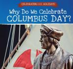 Why Do We Celebrate Columbus Day? Cover Image