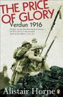 The Price of Glory: Verdun 1916; Revised Edition Cover Image