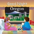 Good Night Oregon (Good Night Our World) Cover Image