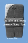 The Safety of the State: America v. Trump/Putin Cover Image