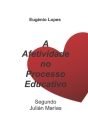 A Afetividade no Processo Educativo, Segundo Julián Marías Cover Image