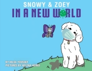 Snowy & Zoey In A New World Cover Image