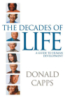 Decades of Life: A Guide to Human Development Cover Image