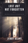 Lost But Not Forgotten: How Wilderness Experiences Can Transform Your Life Cover Image