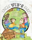 Uncle Wib's Farm - A Ten Year Old's Adventures He Will Never Forget Cover Image