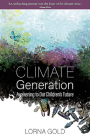Climate Generation: Awakening to Our Children's Future Cover Image