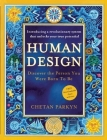 Human Design: Discover the Person You Were Born to Be: A Revolutionary New System Revealing the DNA of Your True Nature Cover Image