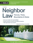 Neighbor Law: Fences, Trees, Boundaries & Noise Cover Image