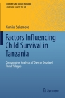 Factors Influencing Child Survival in Tanzania: Comparative Analysis of Diverse Deprived Rural Villages (Economy and Social Inclusion) Cover Image