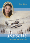 Rescue at Fort Edmonton (Disaster Strikes! #2) Cover Image