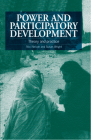 Power and Participatory Development: Theory and Practice Cover Image