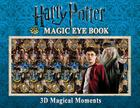 Harry Potter Magic Eye Book: 3D Magical Moments Cover Image