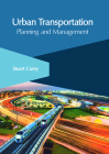 Urban Transportation: Planning and Management Cover Image