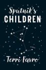 Sputnik's Children Cover Image