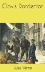 Clovis Dardentor Cover Image