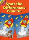 Spot-The-Differences Puzzle Fun (Dover Little Activity Books) Cover Image