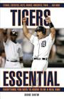 Tigers Essential: Everything You Need to Know to Be a Real Fan! Cover Image