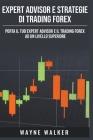 Expert Advisor e Strategie di Trading Forex Cover Image