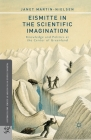 Eismitte in the Scientific Imagination: Knowledge and Politics at the Center of Greenland (Palgrave Studies in the History of Science and Technology) Cover Image