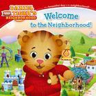 Welcome to the Neighborhood! (Daniel Tiger's Neighborhood) Cover Image