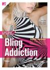 Bling Addiction: Fast Girls, Hot Boys Series Cover Image