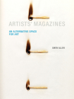 Artists' Magazines: An Alternative Space for Art Cover Image
