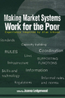 Making Market Systems Work for the Poor: Experience inspired by Alan Gibson Cover Image