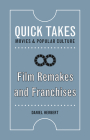 Film Remakes and Franchises (Quick Takes: Movies and Popular Culture) Cover Image