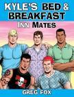 Kyle's Bed & Breakfast: Inn Mates Cover Image