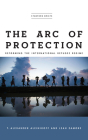 The Arc of Protection: Reforming the International Refugee Regime Cover Image
