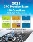 CPC Practice Exam 2021: Includes 150 practice questions, answers with full rationale, exam study guide and the official proctor-to-examinee in Cover Image