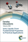 Ionic Liquids: From Fundamental Properties to Practical Applications Cover Image