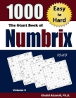 The Giant Book of Numbrix: 1000 Easy to Hard (10x10) Puzzles Cover Image