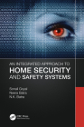 An Integrated Approach to Home Security and Safety Systems Cover Image