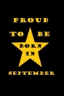 Proud to be born in september: birthday in september Cover Image