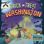 Trick or Treat in Washington: A Halloween Adventure in the Evergreen State Cover Image