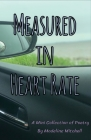 Measured in Heart Rate: A Mini Collection of Poetry Cover Image
