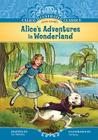 Alice's Adventures in Wonderland (Calico Illustrated Classics) Cover Image