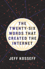 The Twenty-Six Words That Created the Internet Cover Image